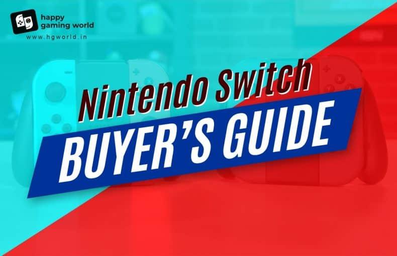 Nintendo Switch buyer's guide