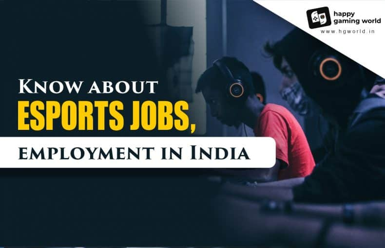 Know about esport jobs, employment in India